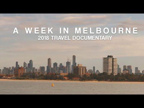 A Week in Melbourne, Australia (Travel Documentary 2018)