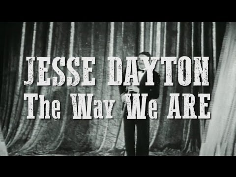 Jesse Dayton - The Way We Are (Official Lyric Video)