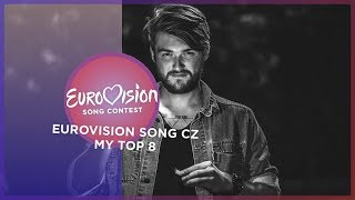 Eurovision 2019 🇨🇿 (Eurovision Song CZ/Czech National Selection) - Top 8