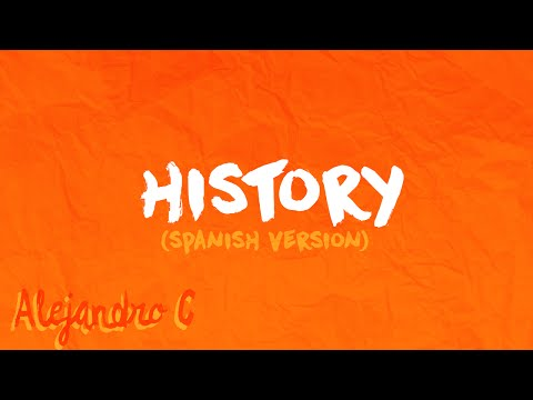 History (Spanish Version) - (Originally by One Direction)