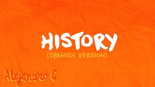 History (Spanish Version) - (Originally by One Direction) thumbnail