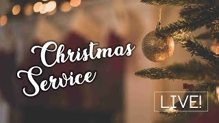 Christmas service | 25 Dec 18 [Live Stream]