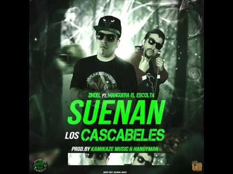 Manguera El Escolta Ft. Zindel  - Suenan los Cascabeles ( Prod.by Kamikaze Music & Handyman )