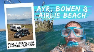 Ayr, Bowen, Lake Proserpine & Airlie Beach: S05 Queensland E10 Road Trip Lap of Australia