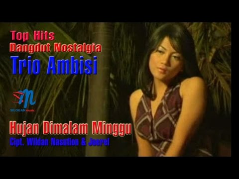 Trio Ambisi - Hujan Dimalam Minggu (Official Music Video)
