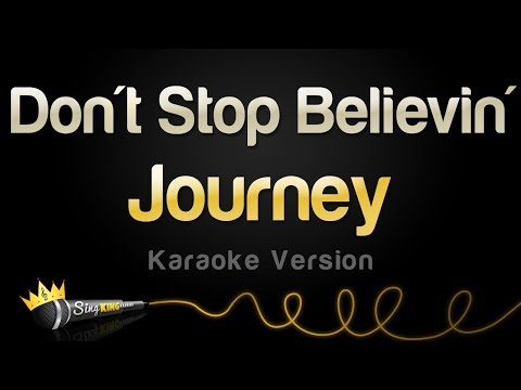 Journey - Don't Stop Believin' (Karaoke Version)