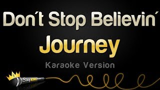 Journey - Don't Stop Believin' (Karaoke Version)