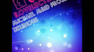 Michael Mind Project Feat. Mandy Ventrice and Carlprit - Delirious (Club mix)