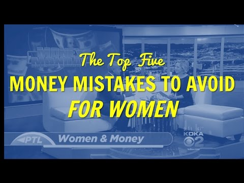 The Top 5 Money Mistakes to Avoid for Women