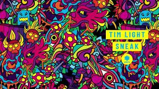 Tim Light - Sneak