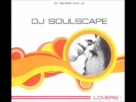 DJ Soulscape - Love is a Song