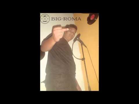Big Roma Volvi De nuevo