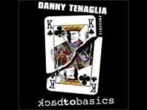 Danny Tenaglia - Back to Basics