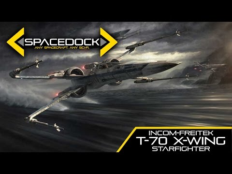 Star Wars: T-70 X-Wing (Canon) - Spacedock