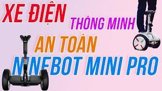 Xe Điện Cân Bằng Ninebot Mini Pro cao cấp nhất - Tốc Độ 18Km/h, Sạc Đầy Pin chạy 30KM