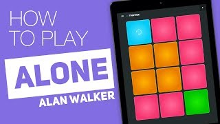 How To Play: Alone (alan Walker) - Super Pads - Together Kit