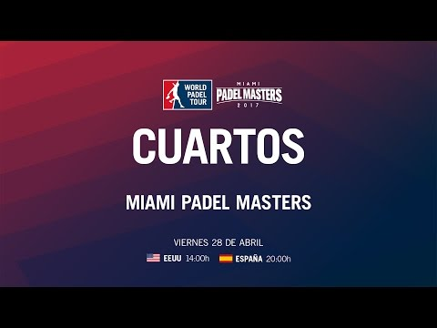 Cuartos de Final Miami Master 2017 | World Padel Tour