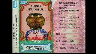 Download lagu GAMBANG KROMONG ANEKA STAMBUL IRAMA TENANG MP3