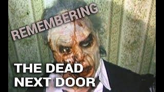 Remembering: The Dead Next Door (1989)