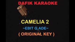 Camelia 2 (Karaoke) Ebiet G.Ade Nada Pria?Cowok Male key Original key Am (Camelia Dua)