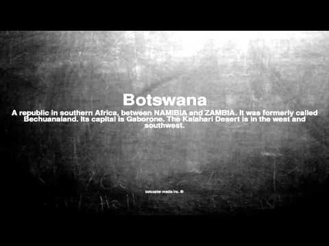 Medical vocabulary: What does Botswana mean