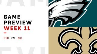 Philadelphia Eagles vs. New Orleans Saints | Week 11 Game Preview | Move the Sticks