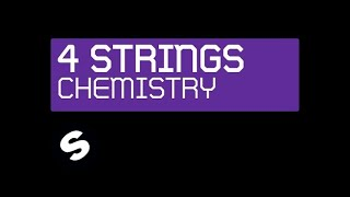 4 Strings - Chemistry (Original Mix)