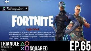 Fortnite Account Drama and Gaming Addiction? | Triangle Squared Ep. 65