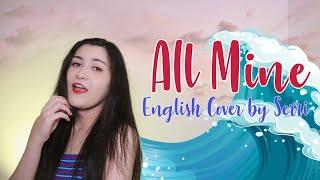 f(x) (에프엑스) - All Mine || English Cover by SERRI