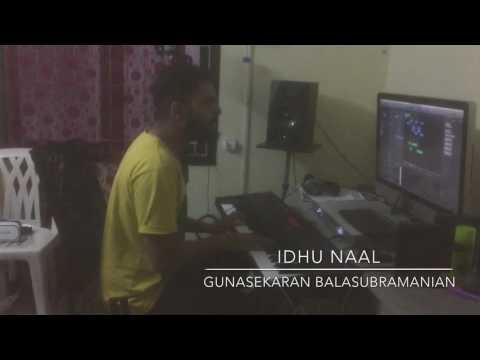 Idhu Naal | Acham Enbathu Madamayada | Ar Rahman | Gunasekaran Balasubramanian