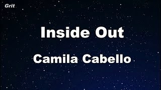 Inside Out - Camila Cabello Karaoke 【With Guide Melody】 Instrumental