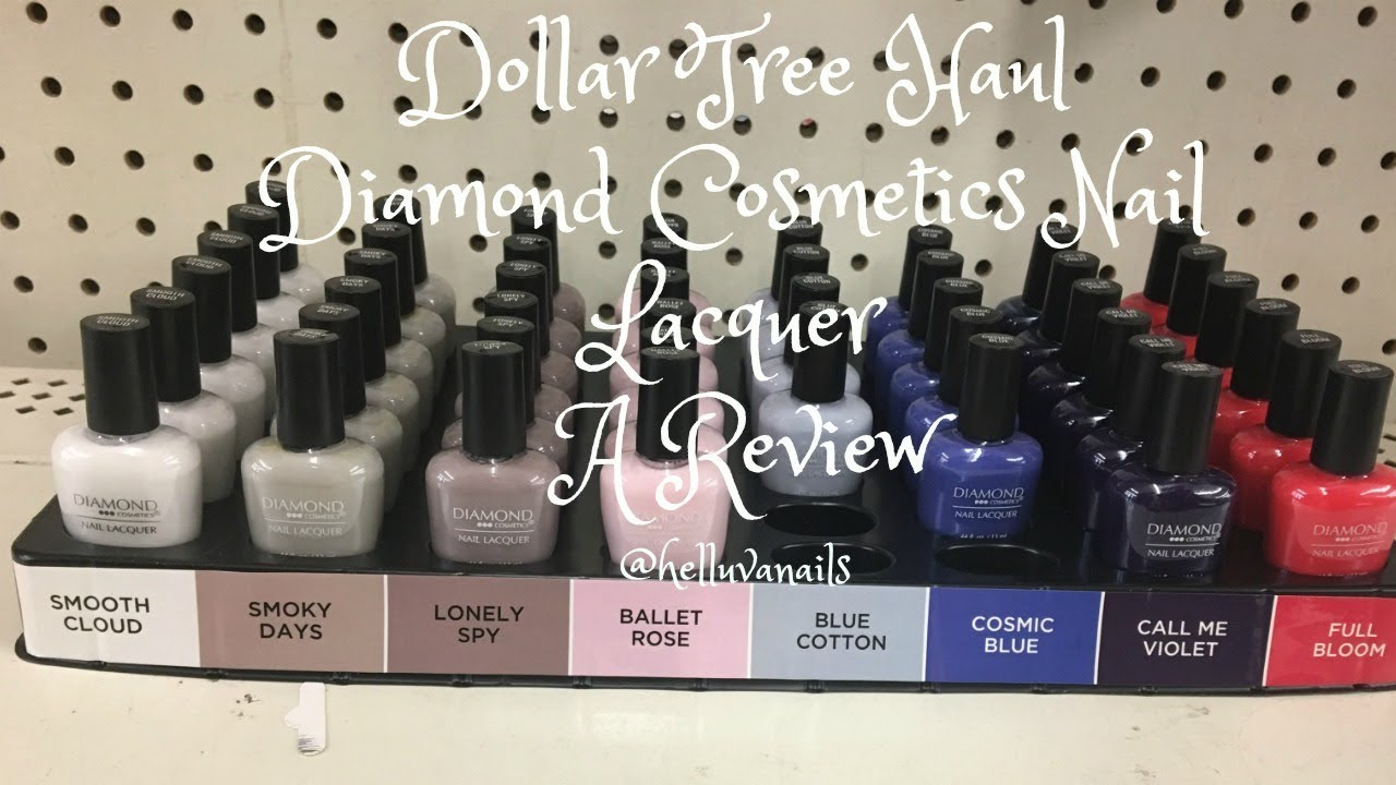Dollar Tree Haul:Diamond Cosmetics Nail Lacquer:A Review - YouTube