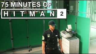 75 Minutes of HITMAN 2 Gameplay