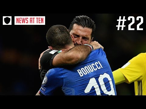CRYING BUFFON RETIRES AFTER ITALY WORLD CUP FAILURE | NEWS AT TEN #22