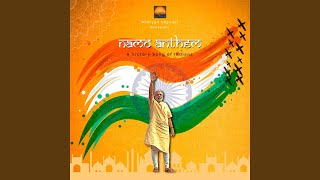 Namo Anthem (feat. Rajat Prakash & Ishaan Nigam)