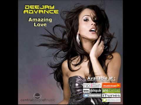Deejay Advance - Amazing Love (Clubbticket Remix) // DANCECLUSIVE //