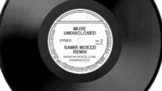 Muse Undisclosed Desires - Samir Moezzi Dubstep Remix