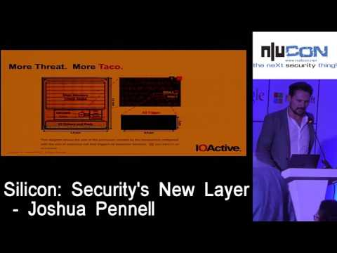 nullcon Goa 2017 - Silicon: Security's New Layer by Joshua Pennell