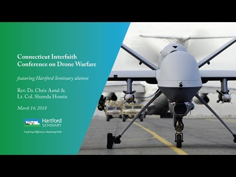 Connecticut Interfaith Conference on Drone Warfare - March 14, 2018