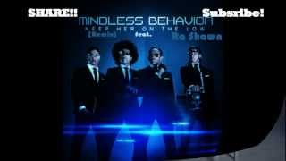 Mindless Behavior - Keep Her On The Low (Remix) feat. Ra Shawn