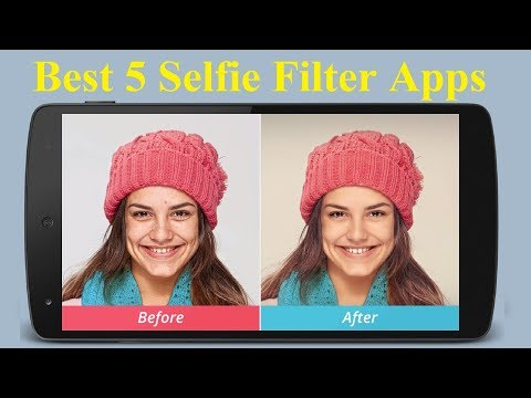 Top 5 Best Selfie Apps for Android & iPhone 2017 - Howtosolveit - 동영상