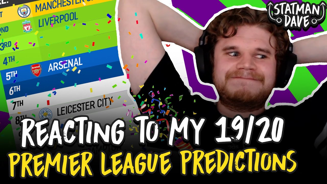Reacting to MY 2019/20 Premier League Predictions