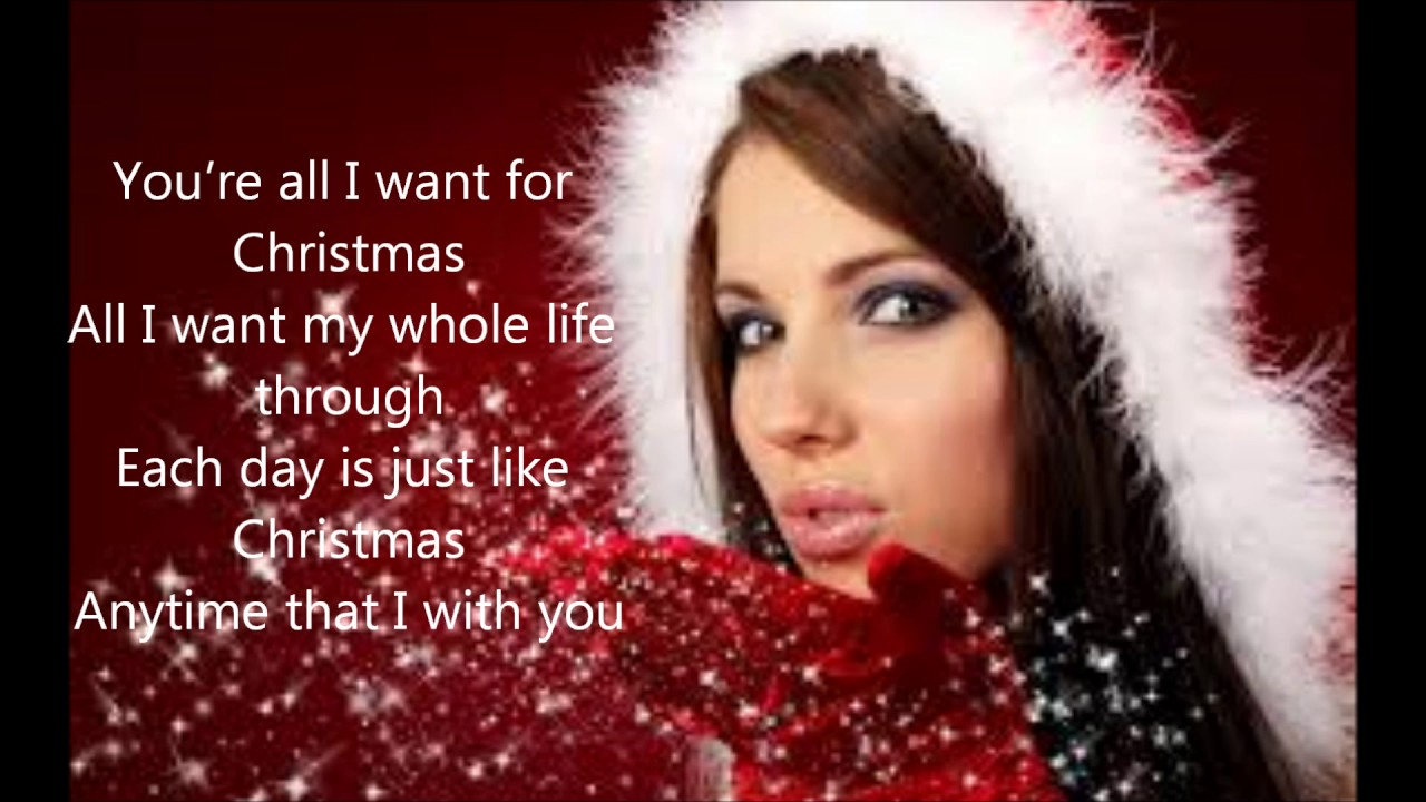 """""""You're All I Want For Christmas"""" with lyrics - YouTube"""