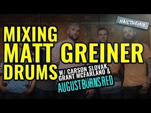 Mixing Matt Greiner's drums [ AUGUST BURNS...