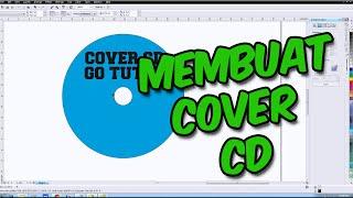 [ TUTORIAL CORELDRAW ] Cara Membuat Cover CD Menggunakan Coreldraw Bahasa Indonesia