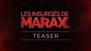 Les Insurgés De Marax - Teaser