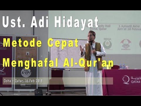 Metode Cepat Menghafal Al-Qur'an, Ust. Adi Hidayat, Doha - Qatar