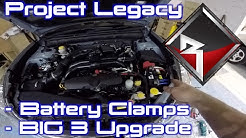 Project Legacy: Battery Terminals & BIG 4 Upgrade!