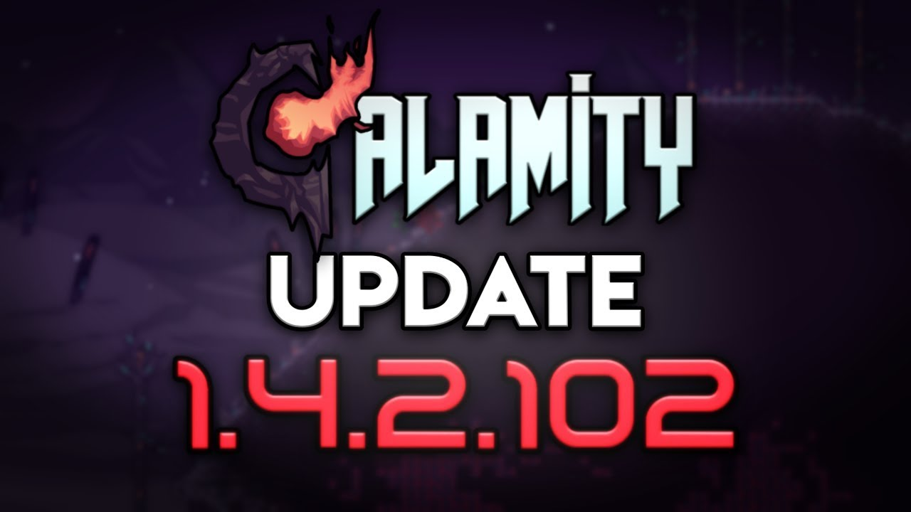 Update 1 4 2 102 | Calamity Mod Terraria