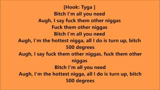 Tyga - 500 Degrees (Lyrics) Ft. Lil Wayne
